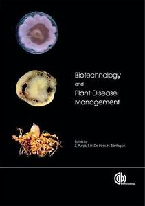 Biotechnology-and-Plant-Disease-Management-by-S-De-Boer-Z-K-Punja-H-I