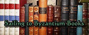 Sailing to Byzantium Books