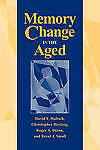 Memory Change in the Aged by