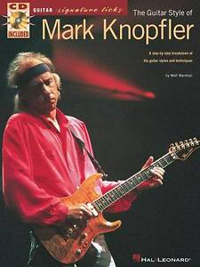 NEW The Guitar Style of Mark Knopfler (Guitar Signature Licks) by Wolf Marshall