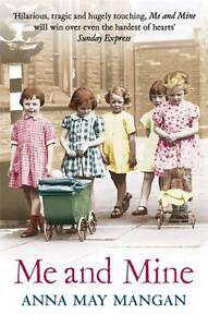 Me And Mine - New Book Mangan, Anna May
