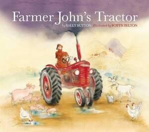 Farmer John's Tractor ' Sally Sutton