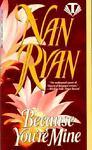 Because You're Mine, Nan Ryan, 0451405951