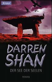 Der See der Seelen: Roman von Shan, Darren