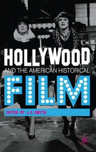 Hollywood-and-the-American-Historical-Film-Good-Book