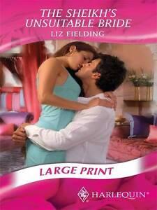 Fielding, Liz, The Sheikh's Unsuitable Bride (Mills & Boon Largeprint Romance),