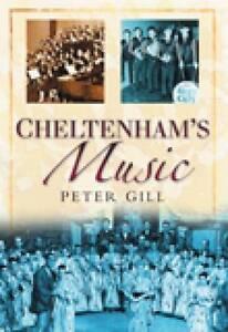 Cheltenham's Music, Gill, Peter, New Book