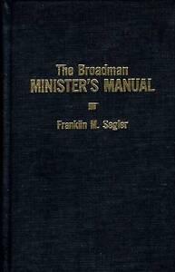 Broadman Minister's Manual by F. Segler (Book, 2001)