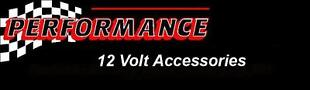 Performance 12 Volt Accessories
