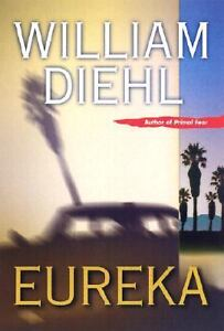 Eureka-by-William-Diehl-2002-Hardcover-1st-Ed