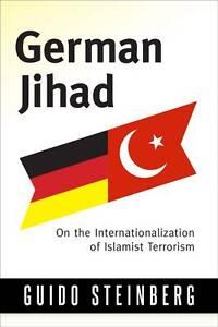 German-Jihad-On-the-Internationalisation-of-Islamist-Terrorism-by-Guido