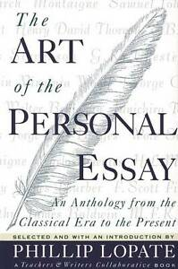 The Art of the Personal Essay: An Anthology from the Classical Era