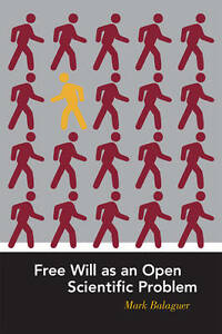 Free Will as an Open Scientific Problem, Mark Balaguer