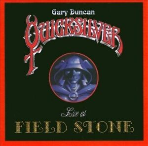 Gary Duncan Quicksilver - Live At Field Stone (Live Recording) CD NEW SEALED