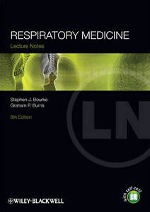 NEW Lecture Notes: Respiratory Medicine by Stephen J. Bourke