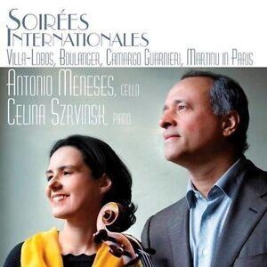 Antonio Meneses Soirees Internationales CD ***NEW***