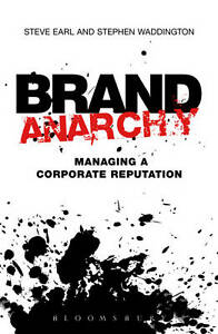 Brand Anarchy Stephen Waddington, Steve Earl, Book, New Paperback