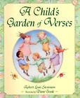 A Child's Garden of Verses by Robert Louis Stevenson (1998, Hardcover) : Robert Louis Stevenson (1998)