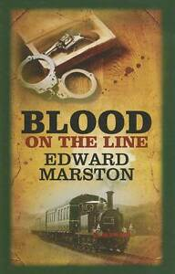 """VERY GOOD"" Marston, Edward, Blood On The Line, Book"
