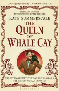 The Queen of Whale Cay, Kate Summerscale