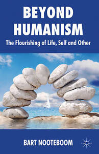 Beyond Humanism: The Flourishing of Life, Self and Other, Very Good, Nooteboom,