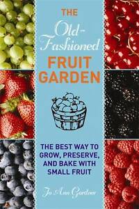 Old-Fashioned-Fruit-Garden-The-Best-Way-to-Grow-Preserve-and-Bake-with