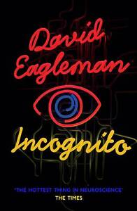 Incognito-The-Secret-Lives-of-The-Brain-ExLibrary