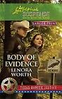 Body of Evidence by Lenora Worth (2011, Paperback, Large Type)