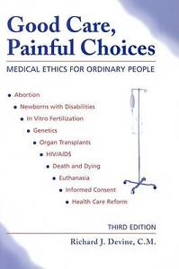 Devine-Good Care, Painful Choices  BOOK NEW