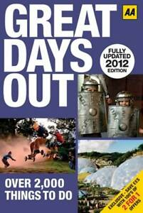 Great Days Out 2012 (AA) (AA Days Out Guide), AA Publishing, Very Good Book