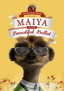 Maiya in the Beautiful Ballet: (Meerkat Tales) by Aleksandr Orlov (Hardback,...