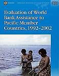 USED (LN) Evaluation of World Bank Assistance to Pacific Member Countries, 1992-