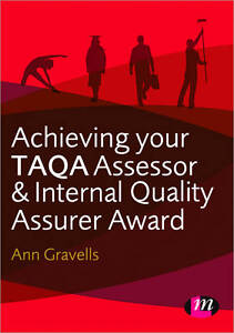 Achieving-Your-TAQA-Assessor-and-Internal-Quality-Assurer-Aw