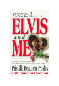 Elvis and Me by Sandra Harmon, Priscilla...