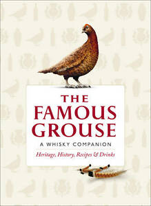 The-Famous-Grouse-Whisky-Companion-Heritage-History-Recipes-and-Drinks-Bux