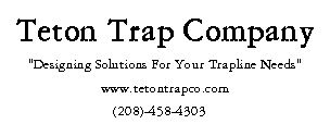 Teton Trap Co