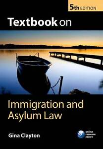 Textbook on Immigration and Asylum Law-ExLibrary