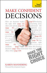 Teach Yourself Make Confident Decisions (Teach Yourself (McGraw-Hill)), Mannerin