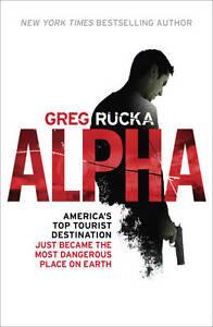Rucka, Greg, Alpha (Jad Bell), Very Good Book