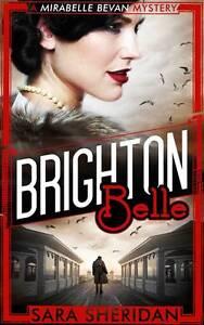 Sara-Sheridan-Brighton-Belle-A-Mirabelle-Bevan-Mystery-Mirabelle-Bevan-Mystery