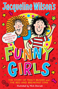 Jacqueline Wilson's Funny Girls: Previously Published as the Jacqueline Wilson C