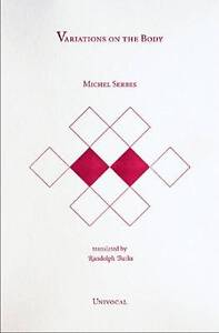 Variations on the Body, Michel Serres