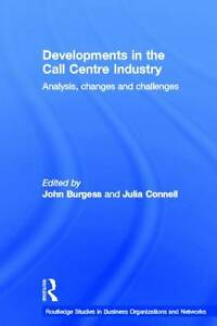 Developments in the Call Centre Industry, Julia Connell