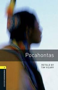 Oxford Bookworms Library Level 1 Pocahontas by Tim Vicary Paperback 2007 - Norwich, United Kingdom - Oxford Bookworms Library Level 1 Pocahontas by Tim Vicary Paperback 2007 - Norwich, United Kingdom