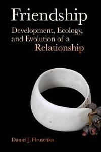 Friendship – Development, Ecology, and Evolution of a Relationship, Daniel