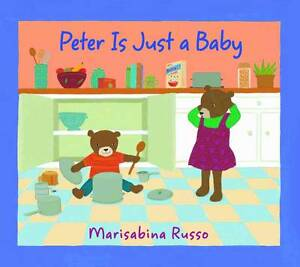 Peter Is Just a Baby, New, Russo, Marisabina Book