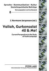 Vallah, Gurkensalat 4u And Me!  9783631601433