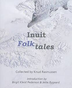 Eskimo Folk Tales by Independent Publish...