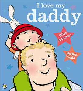 I-Love-My-Daddy-Andreae-Giles-New-condition-Book