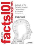 Outlines and Highlights for the Psychology of Judicial Decision Making by David Klein, Isbn : 9780195367584, Cram101 Textbook Reviews Staff, 161461976X